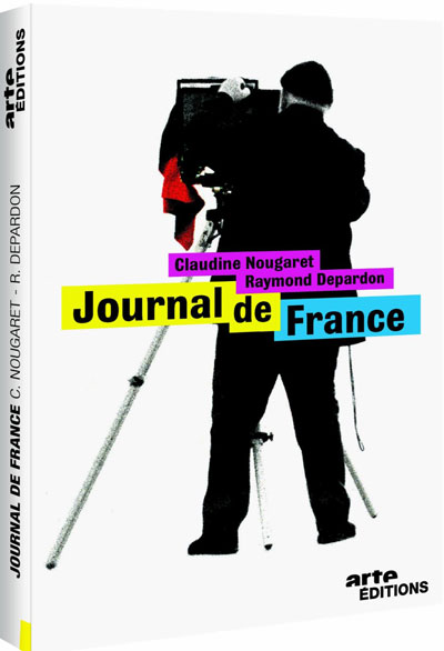 Journal de France / Raymond Depardon ; Claudine Nougaret, réalisation | Depardon, Raymond (1942-....). Metteur en scène ou réalisateur. Personne interviewée