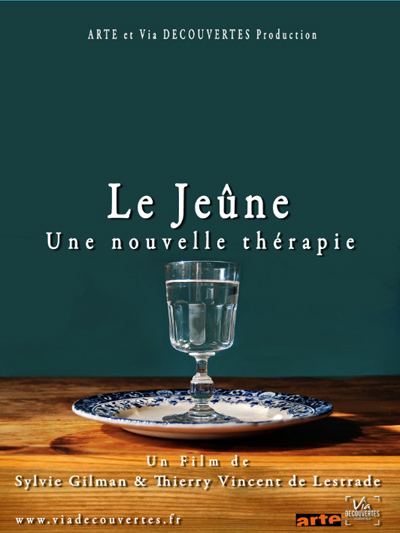 Jeûne, une nouvelle thérapie (Le) : un film de | Gilman, Sylvie. Metteur en scène ou réalisateur