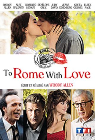 To Rome with Love / Woody Allen, réal., scénario, act. | Allen, Woody (1935-....) - Réal., Act.. Monteur. Scénariste. Acteur