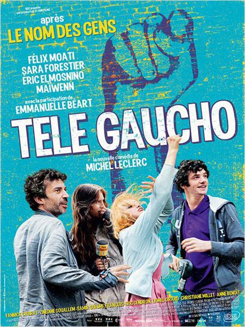 Télé Gaucho / Michel Leclerc, réal. | Leclerc, Michel (19..-....). Scénariste. Metteur en scène ou réalisateur