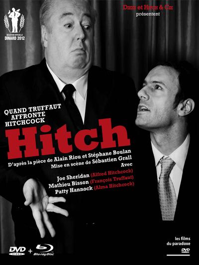 Hitch : Quand Truffaut affronte Hitchcock : D'après la pièce de Alain Riou et stéphane Boulan / Sébastien Grall, réalisation | Grall, Sébastien. Metteur en scène ou réalisateur