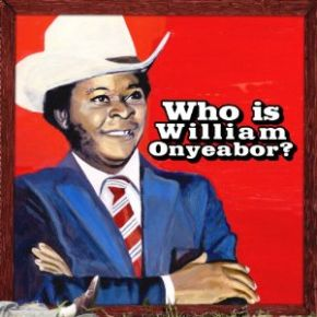 Who is William Onyeabor? |
