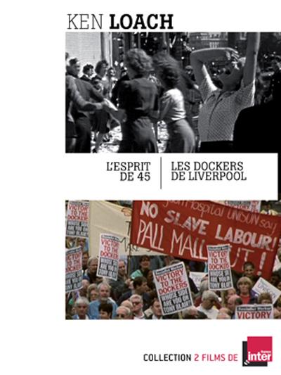 Ken Loach : L'Esprit de 45 + Les Dockers de  Liverpool