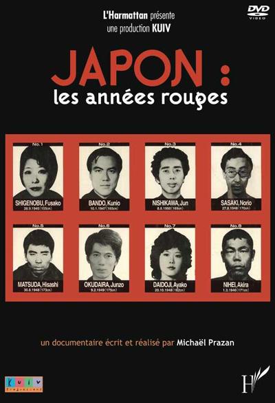 Japon, les années rouges | Prazan, Michaël (1970-....). Metteur en scène ou réalisateur