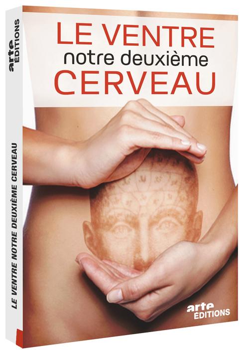 Le Ventre, notre deuxième cerveau. DVD : Notre deuxième cerveau / Cécile Denjean, réal. | Denjean, Cécile. Monteur