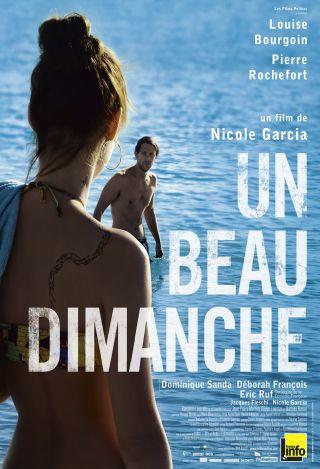 Beau Dimanche (Un). DVD / Nicole Garcia, réal. | Garcia, Nicole. Monteur. Scénariste