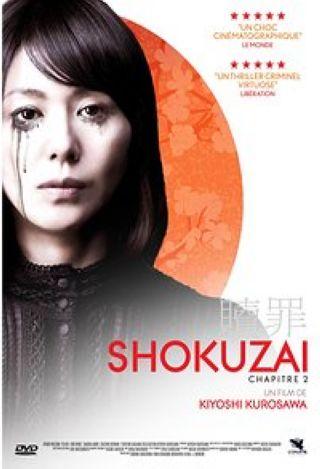 Shokuzai. Chapitre 2 / Kiyoshi Kurosawa, réal. | Kurosawa, Kiyoshi (1955-) - Réal.. Monteur. Scénariste