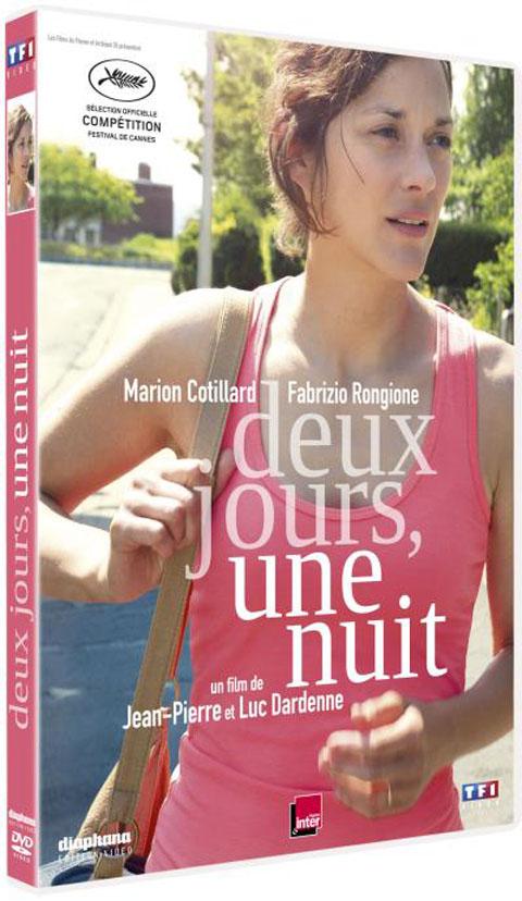 Deux Jours, Une Nuit. DVD / Jean-Pierre Dardenne, Luc Dardenne, réal. | Dardenne, Jean-Pierre. Monteur. Scénariste