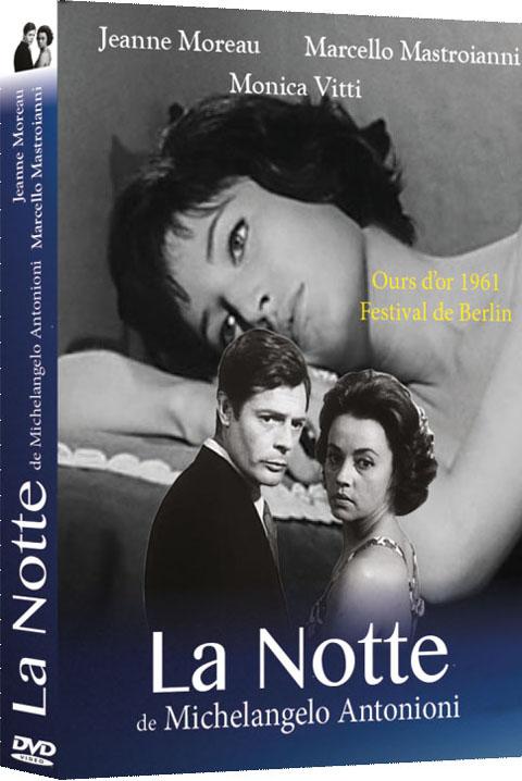 La Notte : (La Nuit) = La Notte