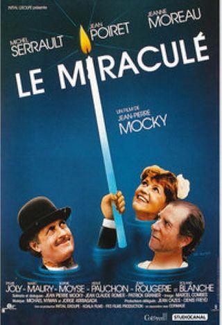 Le Miraculé / Film de Jean-Pierre Mocky  | Mocky , Jean-Pierre . Metteur en scène ou réalisateur. Scénariste