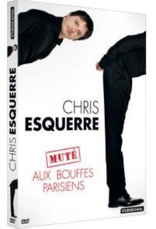 Chris Esquerre aux Bouffes Parisiens |