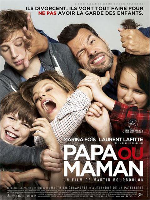 Papa ou maman | Bourboulon, Martin. Metteur en scène ou réalisateur