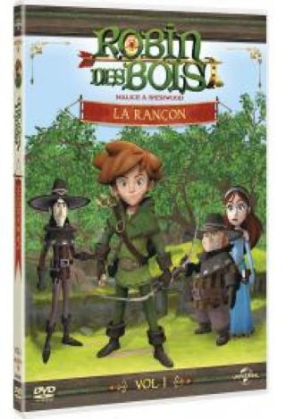 Robin des Bois : Malice à Sherwood. La Rançon. DVD. Volume 1 = Robin Hood: Mischief in Sherwood |