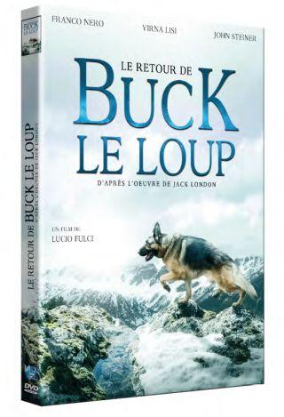 Le Retour de Buck le loup : (ou Le Retour de Croc Blanc)