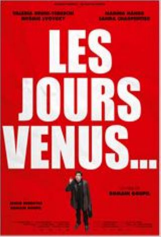 Jours venus (Les) | Goupil, Romain. Metteur en scène ou réalisateur