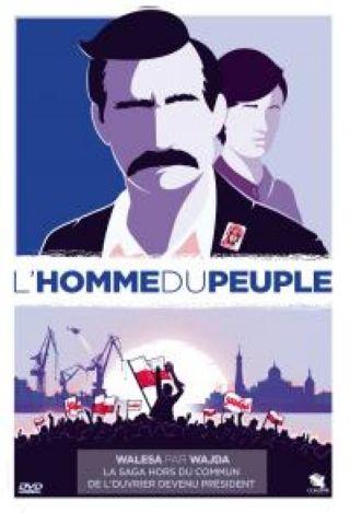 L'Homme du peuple = Walesa. Czlowiek z nadziei