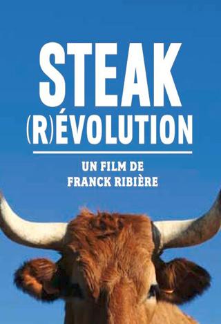 Steak ()(R)evolution | Ribière, Franck. Metteur en scène ou réalisateur