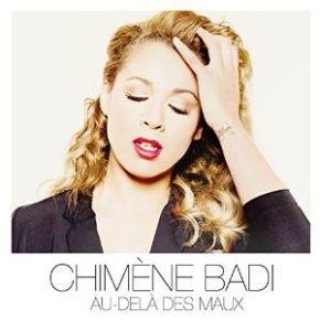 Au-delà des maux / Chimène Badi | Badi, Chimène. Interprète