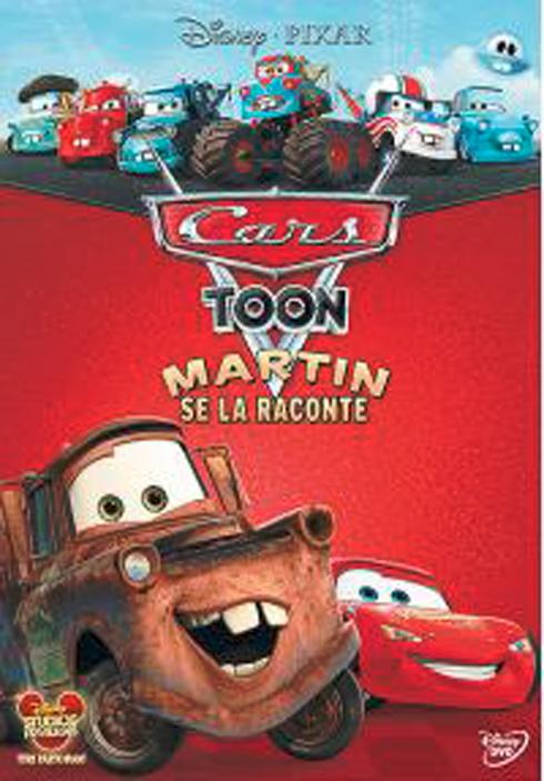 Cars Toon : Martin se la raconte / Films d'animation de John Lasseter, Rob Gibbs et Victor Navone  | Lasseter, John. Metteur en scène ou réalisateur