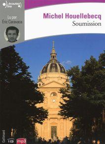 Soumission / Michel Houellebecq | Houellebecq, Michel (1958-....)