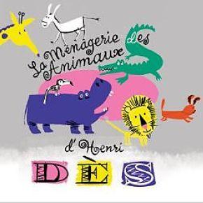 ménagerie des animaux d'Henri Dès (La) |