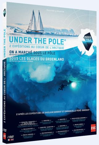 Under the pole : 2 expéditions au coeur de l'Arctique = Under the pole |