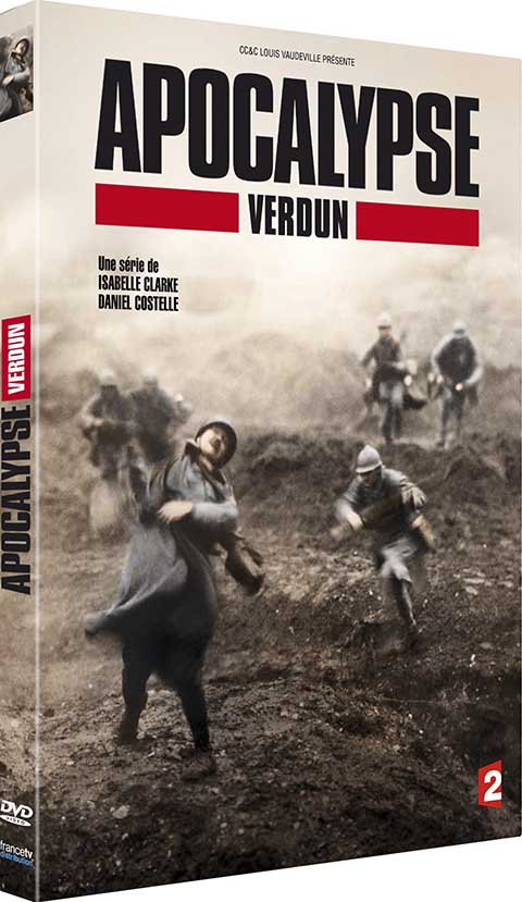 Apocalypse : Verdun | Clarke, Isabelle. Monteur