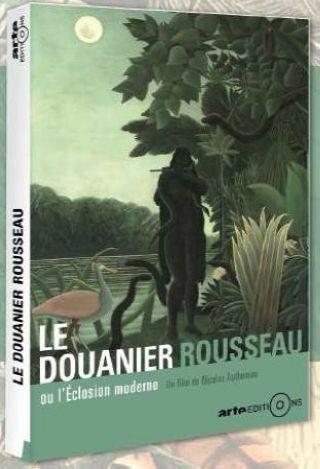 Douanier Rousseau ou l'éclosion moderne (Le) |