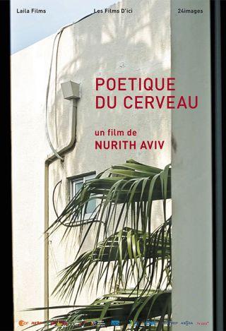 Poétique du cerveau | Aviv, Nurith. Metteur en scène ou réalisateur