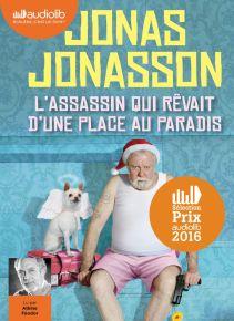 assassin qui rêvait d'une place au paradis (L') | Jonasson, Jonas (1961-....). Auteur