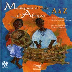 Musiques et voix d'Afrique ... de A à Z |