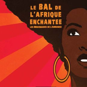 bal de l'Afrique enchantée (Le) |