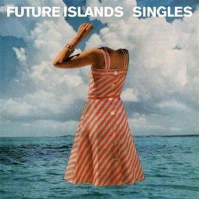Singles | Future Islands.