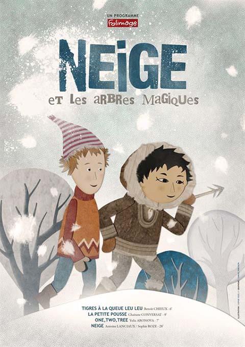 Neige et les arbres magiques | Lanciaux, Antoine. Metteur en scène ou réalisateur