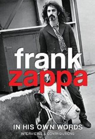 Frank Zappa : In his own words. KOU |