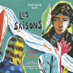 saisons (Les) | Jacob, Irène (1966-....). Interprète