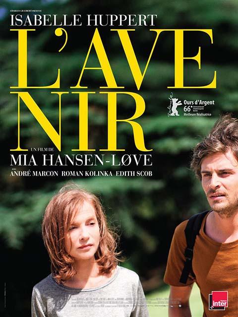 L'Avenir / Film de Mia Hansen-Løve  | Hansen-Love, Mia. Metteur en scène ou réalisateur. Scénariste