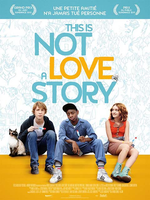 This is not a love story = Me and Earl and The Dying Girl |