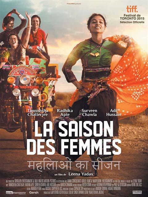 La Saison des femmes. DVD = Parched / Leena Yadav, réal. | Yadav, Leena. Monteur. Scénariste