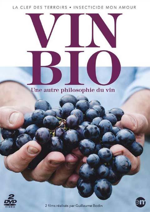 Vin bio, une autre philosophie du vin = Vin bio |