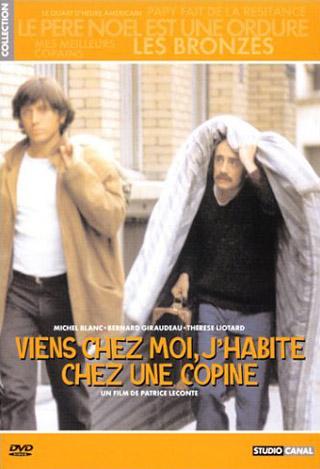 Viens chez moi, j'habite chez une copine / Film de Patrice Leconte  | Leconte, Patrice. Metteur en scène ou réalisateur. Scénariste