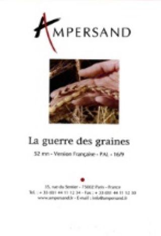 Guerre des graines (La) |