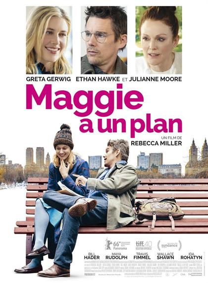 Maggie a un plan | Miller, Rebecca. Metteur en scène ou réalisateur
