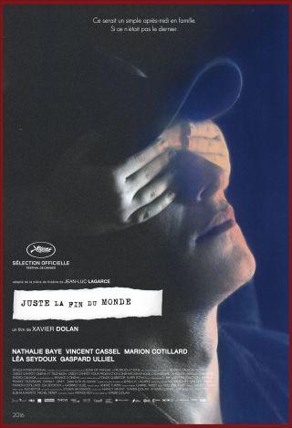 Juste la fin du monde | Dolan, Xavier (1989-....). Metteur en scène ou réalisateur