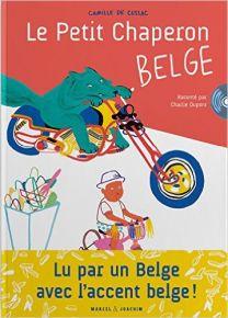 Le Petit Chaperon belge | Camille de Cussac. Auteur