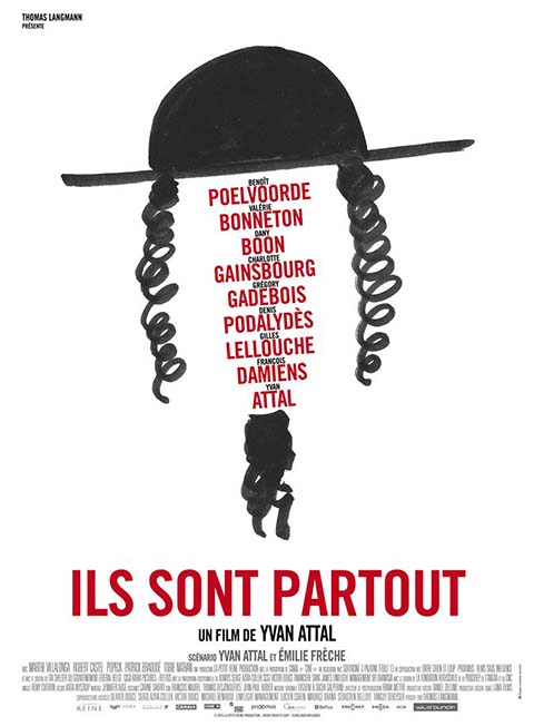 Ils sont partout / Yvan Attal, réal, scénariste et acteur ; Yvan Attal, Benoît Poelvoorde, Valérie Bonneton, Dany Boon, Charlotte Gainsbourg, Grégory Gadebois, act.  
