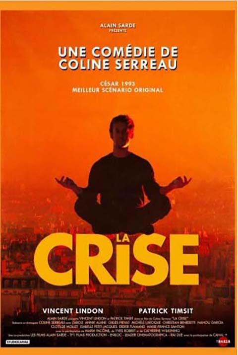 Crise (La) | Serreau, Coline. Monteur