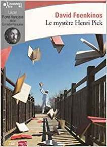 mystère Henri Pick (Le) | Foenkinos, David (1974-....). Auteur