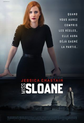 Miss Sloane / John Madden, réal. ; Jessica Chastain, Mark Strong, Sam Waterston, Gugu Mbatha-Raw, et al., act. |