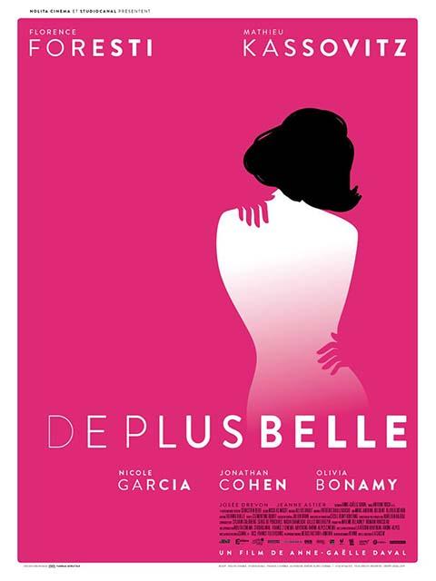De plus belle / Anne-Gaëlle Daval, scénariste et réal. ; Florence Foresti, Mathieu Kassovitz, Nicole Garcia, [ et al ], act.  